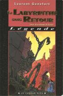 Le Labyrinthe Sans Retour - Laurent Génefort - Dédicacé Par L'auteur - Livres Dédicacés
