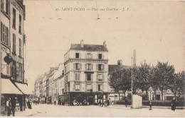 CPA 93 SAINT DENIS Place Aux Gueldes Hôtel 1916 - Saint Denis