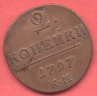 RUSSIE 2 KOPEKS 1797 K M - Russie