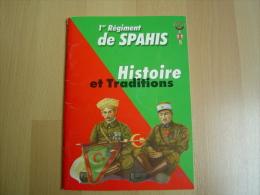 1ER RS / 1ER REGIMENT DE SPAHIS / HISTORIQUE - Livres, Revues & Catalogues