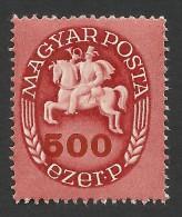 Hungary, 500 E. P. 1946, Sc # 735, Mi # 890, MNH - Unused Stamps