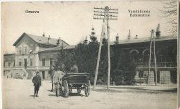 Orsova Bahnstation Vasutallomas Gare - Roumanie