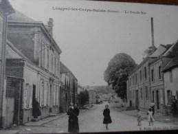 LONGPRE LES CORPS SAINTS (SOMME)  LA GRANDE RUE - France