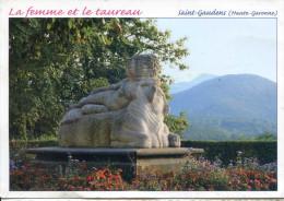 (31) Saint Gaudens  (Haute-Garonne)  La Femme Et Le Taureau - Saint Gaudens