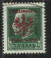 OCCUPAZIONE ITALIANA ITALY ITALIA LUBIANA GERMAN OCCUPATION 1944 TEDESCA 25 CENT. USATO USED OBLITERE´ - Occup. Tedesca: Lubiana