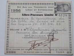 LIBRE-PARCOURS Limit� N� 1974 Anno 1956  TRAMWAYS Unifi�s Li�ge et Extensions ( voir Photo pour d�tail ) !