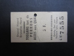TICKET TRAIN BRUXELLES (M1515) GARE DU NORD (2 vues) Acc�s au quai 5fr b