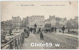BOULOGNE-SUR-MER - Le Pont Marguet, La Halle Au Poisson Et L'Hôtel Christol (animée) - Boulogne Sur Mer