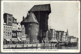 0419 Alte Foto Ansichtskarte - Danzig Krantor Im Hafen - Gel. 1939 - Stempel Marke - Hübschmann - Pommern