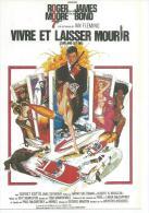 """E 254 - ALBERT R. BROCCOLI """" VIVRE ET LAISSER MOURIR """" ROGER MOORE / YAPHET KOTTO / JANE SEYMOUR - Posters Op Kaarten"""
