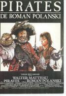 """E 318 -  ROMAN POLANSKI  """" PIRATES  """" WALTER MATTHAU / CRIS CAMPION - Affiche B. BERNARDT - Posters Op Kaarten"""