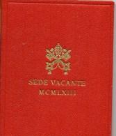 PIA - VATICANO - 1963 : Moneta Celebrativa Sede Vacante MCMLXIII - Tiratura 140.000 Pezzi - Vaticano