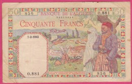 BANQUE DE L ALGERIE. 50 FRANCS  7  2  1942 . Série O.881 N° 856 - Algeria