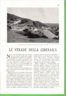 LE STRADE DELLA CIRENAICA 1934 ARTICOLO RITAGLIATO DA GIORNALE - Immagine Tagliata