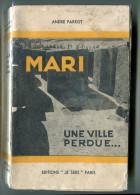 Mésopotamie André PARROT Mari Une Ville Perdue 1936 - Books, Magazines, Comics