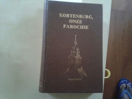Kortenberg Onze Parochie Door Frans Denis, 1981, 423 Blz. - Livres, BD, Revues