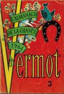 ALMANACH DE LA CHANCE VERMOT 1964 Di Nallo Altig Killy Josselin Razat Goujon Piquemal Barclay Gottvalles CONTRAVENTIONS - Other