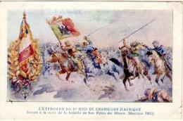 L´Etendard Du 1er Regiment De Chasseurs D´Afrique - Décoré à La Suite De La Bataille De San Pablo Del Monte(Mexique 1863 - Regiments