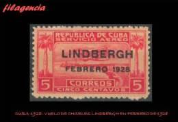 CUBA MINT. 1928-02 VUELO DE CHARLES LINDBERGH A AMÉRICA DEL SUR - Kuba