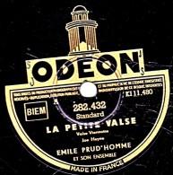 78 Trs - Disque Pour Phonographe - 25 Cm - état TB -  EMILE PRUD'HOMME - LA PETITE VALSE - LINE - 78 Rpm - Gramophone Records