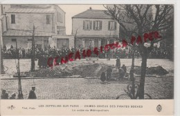 MILITARIA  GUERRE 1914-1918- LES ZEPPELINS SUR PARIS - CRIMES ODIEUX DES PIRATES BOCHES - LA VOUTE DU METROPOLITAIN - Guerre 1914-18
