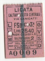 LICATA  /  CALTANISSETTA - Via Canicatt� - Biglietto ferroviario valido 2 giorni _ Lire 26,40