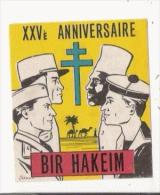 VIGNETTE COMMEMORATIVE DU XXV E ANNIVERSAIRE DE LA BATAILLE DE BIR HAKEIM (1942 1967) - Historical Documents