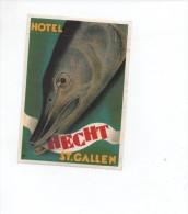 ADESIVO  PUBBLICITARIO  ,  SVIZZERA  ST. GALLEN   , albergo   Hecht  *