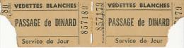 """Anciens billets des """"VEDETTES BLANCHES"""" qui faisaient la liaison, Sant-Malo - Dinard, Service de jour"""