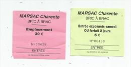 Ticket D´entrée , 16 , MARSAC , Charente , BRIC A BRAC , 30€ Et 5€ , LOT DE 2 TICKETS - Tickets - Entradas