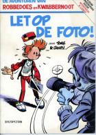 Robbedoes En Kwabbernoot - Let Op De Foto  (1985) - Robbedoes En Kwabbernoot