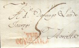 Año 1830 Aprox Prefilatelia Carta  De Tudela A Marcilla Marcas Nº14 Tudela Navarra Y Porteo Escrito - ...-1850 Prefilatelia