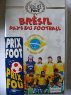 K7 VHS Neuve BRESIL Pays Du Football (rare) Pel é, Zico, Socratès, Careca…  Coupe Du Monde 1958 62 70 82 86 - Sports