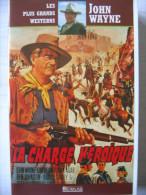 K7 VHS La Charge Héroïque  John Wayne, Victor Mclaglen, Ben Johnson, Joanne Dru, Harry Carey Jr. - Western / Cowboy