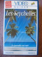 K7 VHS LES SEYCHELLES N°39 Le Paradis Sur Mer - Viaggio