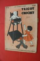 """1933 """"TRICOT & CROCHET """"LOISIRS CREATIFS VINTAGE OUVRAGE BRODERIE MODE MODELES PATRONS CHAPEAUX Faire Défiler Les Images - Altri"""