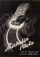 MICHELIN PILOTA   1939 PUBBLICITA´ RITAGLIATA DA GIORNALE - Immagine Tagliata