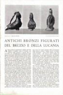 ANTICHI BRONZI FIGURATI DEL BRUZIO E DELLA LUCANIA   1939 ARTICOLO  RITAGLIATO DA GIORNALE - Immagine Tagliata