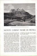 MONTE CORNO NUME DI PIETRA   1939 ARTICOLO  RITAGLIATO DA GIORNALE - Immagine Tagliata