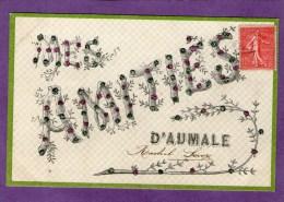 Mes Amitiés D'AUMALE - 1906 - - Aumale