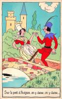 """¤¤  -  Illustrateur   -  Chanson """" Sur Le Pont D' AVIGNON, On Y Danse, On Y Danse """"  -  ¤¤ - Fairy Tales, Popular Stories & Legends"""