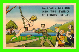 HUMOUR - COMICS - I'M REALLY GETTING INTO THE SWING OF THIS HERE - PUB. BY ASHEVILLE POST CARDS CO - - Humour