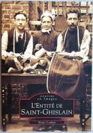 Livre Entité De SAINT-GHISLAIN Mémoire En Images Denis Coulon Cartes Postales Anciennes Photos - Saint-Ghislain