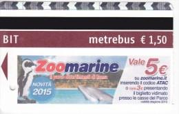 Italy , Roma   , Metro - bus  - autobus ticket  , 2015