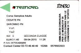 Italy ,  Cesate - Saronno  , Railway  Ticket  ,   2015 - Europe