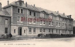 43 - LE PUY EN VELAY - Le Lycée De Jeunes Filles - Dos Vierge - 2 SCANS - Le Puy En Velay