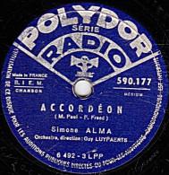 78 Trs - 25 Cm -  état B -  Simone ALMA - ACCORDEON - RAPSODIE D'UN SOIR - 78 T - Disques Pour Gramophone