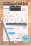 ERNESTO SANZ - POLITICO ARGENTINO - APUNTES DE TRABAJO - DIVULGACION POLITICA CARTE PUBLICITAIRE - Figuren