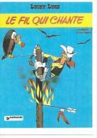 842/8 -  LUCKY LUKE - LE FIL QUI CHANTE  ( Déssin:  MORRIS  ) - Illustrateurs & Photographes