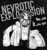 NEVROTIC EXPLOSION - Boo Yaa K.cha - EP - MASS PROD - PUNK - Punk
